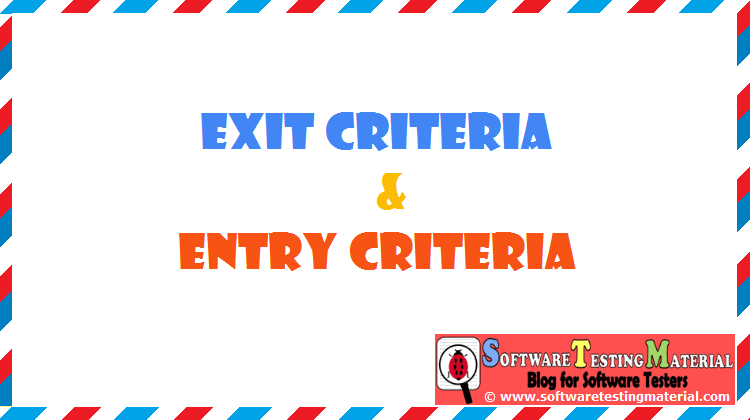 Entry and Exit Criteria in the Process of STLC