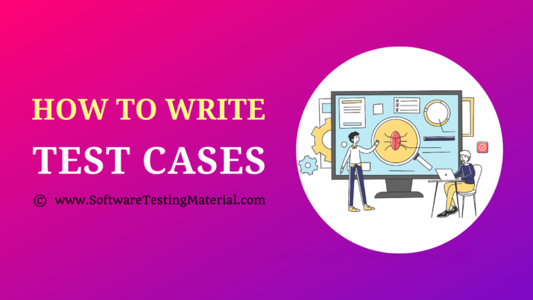 How to Write Test Cases: Test Case Template With Examples