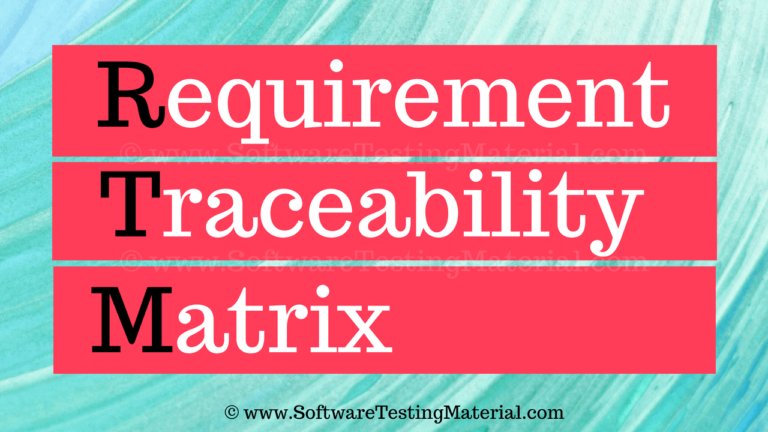 What is Requirements Traceability Matrix (RTM) & How To Create It