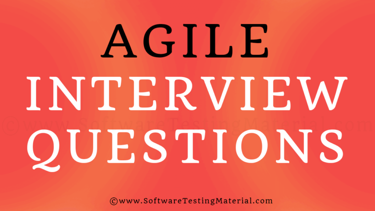 Top 30 Agile Testing Interview Questions