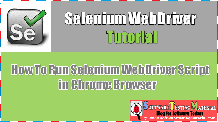 Selenium Webdriver Script in Chrome Browser