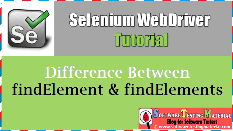 Difference Between FindElement And FindElements Methods