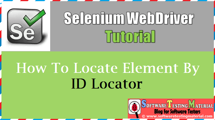 How To Locate Element By ID Locator In Selenium