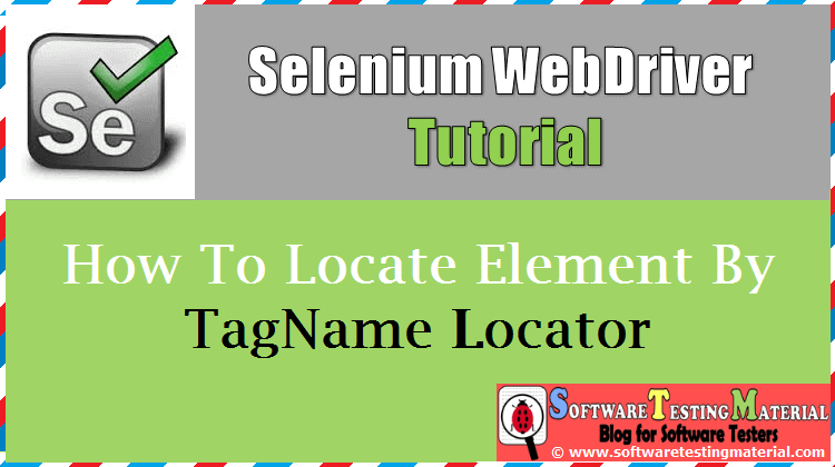 How To Locate Element By Tag Name Locator In Selenium