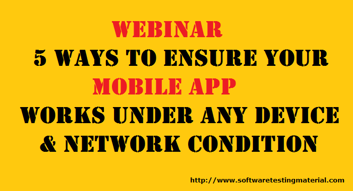 5 Ways To Ensure Your Mobile App Works Under Any Device And Network Condition