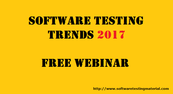 Software Testing Trends 2017 Webinar