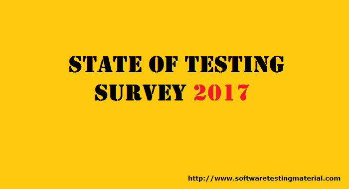 State of Testing Survey 2017