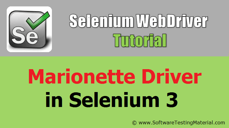 How To Use Marionette Driver In Selenium 3 – Marionette GeckoDriver