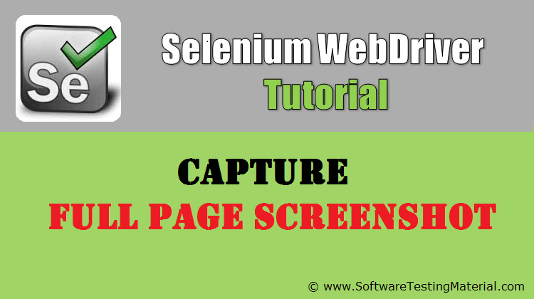 Capture Full Page Screenshot Using Selenium