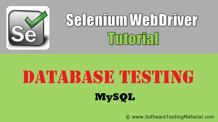 Database Testing Using Selenium Webdriver MySQL