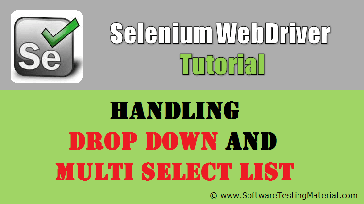 How To Handle Drop Down And Multi Select List Using Selenium
