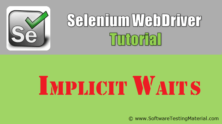 Implicit Waits In Selenium