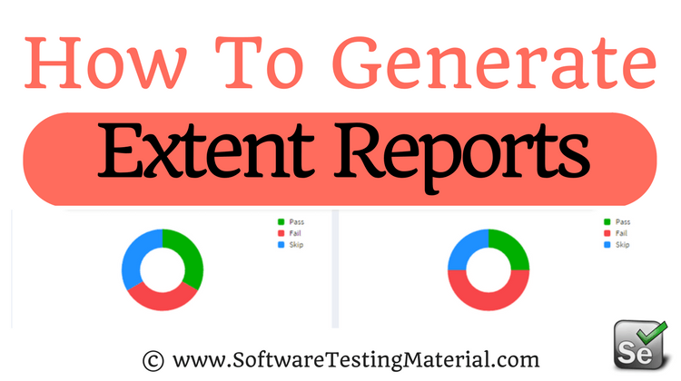 Generate Extent Reports