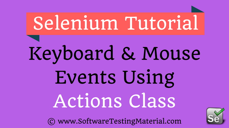 Keyboard And Mouse Events Using Selenium Actions Class