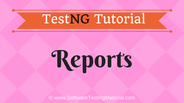 How To Generate TestNG Reports | TestNG Tutorial