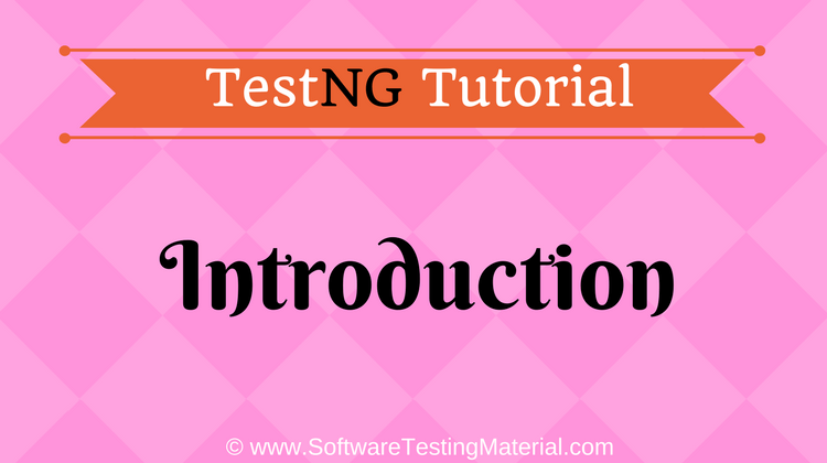 TestNG Introduction