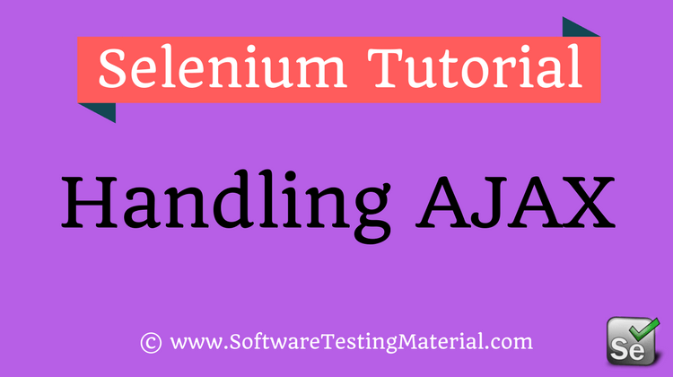Handle Ajax Calls using Selenium