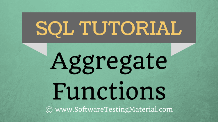 SQL Aggregate Functions – SQL Tutorial   Software Testing Material