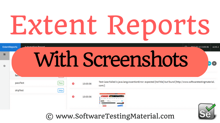 Extent Reports – Screenshots of Failed Test Cases in Extent Reports