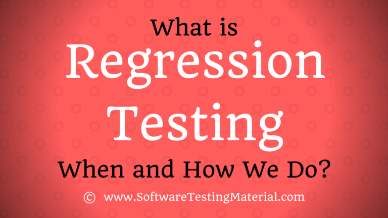 Regression Testing | How To Perform, Types, Techniques, Tools