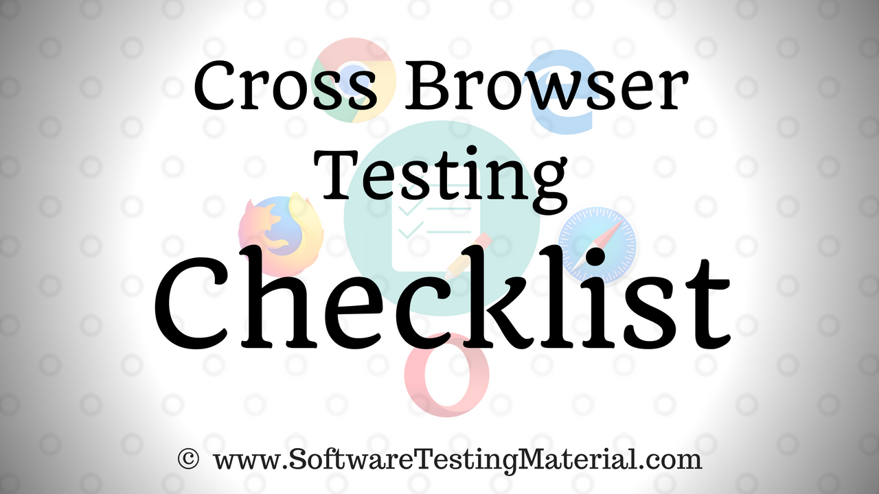 Cross Browser Testing Checklist