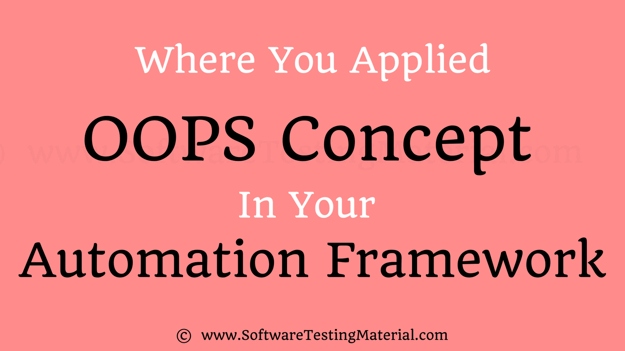 OOPS in Automation Framework