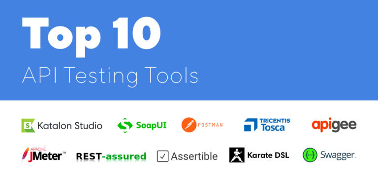 10 Best API Testing Tools in 2021 (Detailed Review)