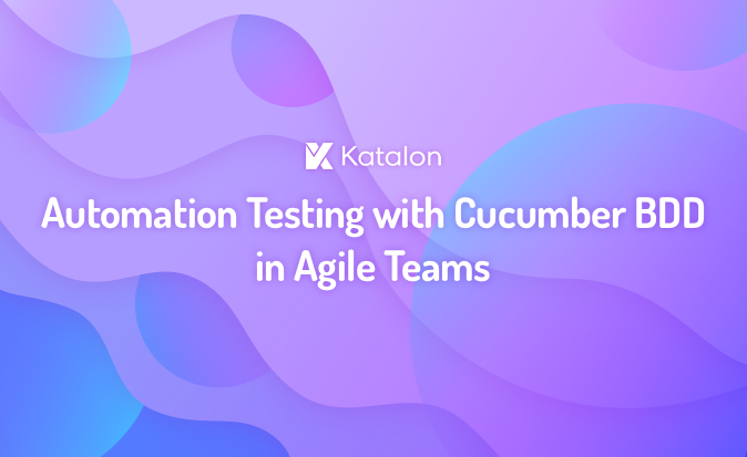 Automation Testing with Cucumber BDD in Agile Teams