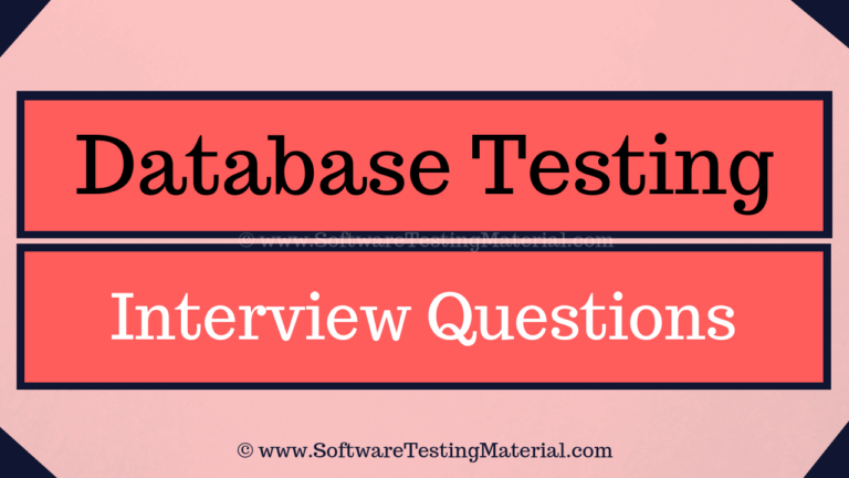30+ Database Testing Interview Questions And Answers (Updated 2021)