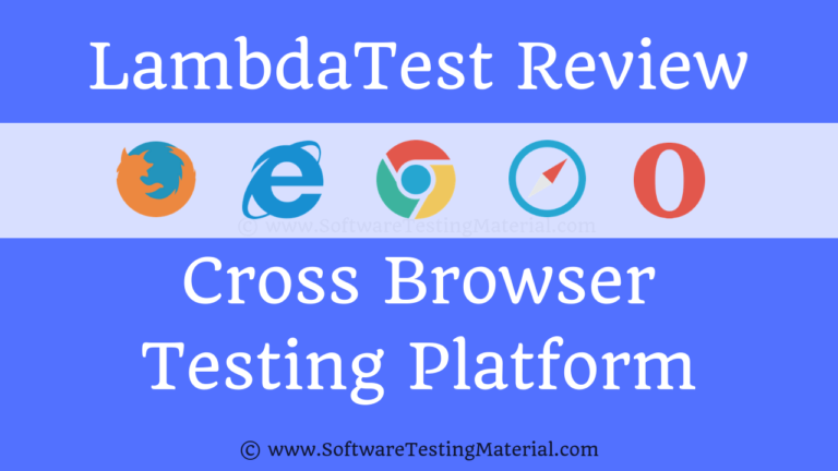 LambdaTest Cross Browser Testing Tool Hands-on Review