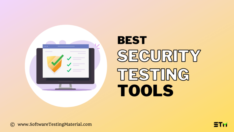 14 Best Security Testing Tools for Web Applications in 2021