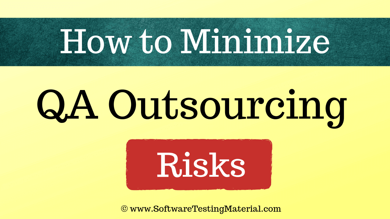 Outsourcing QA Risks
