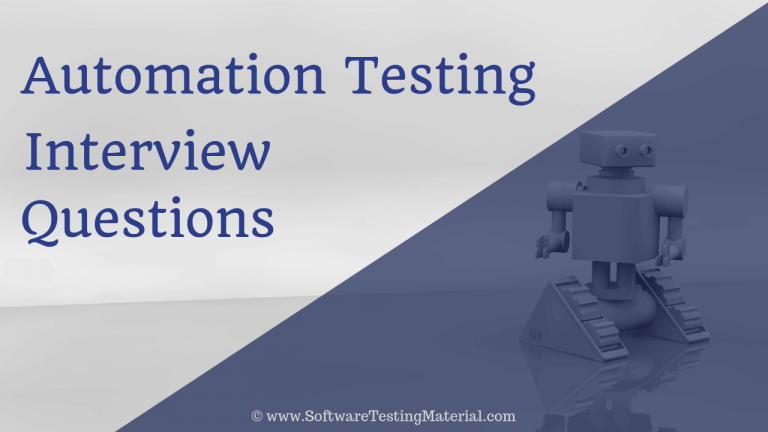 Automation Testing Interview Questions And Answers [Updated 2021]