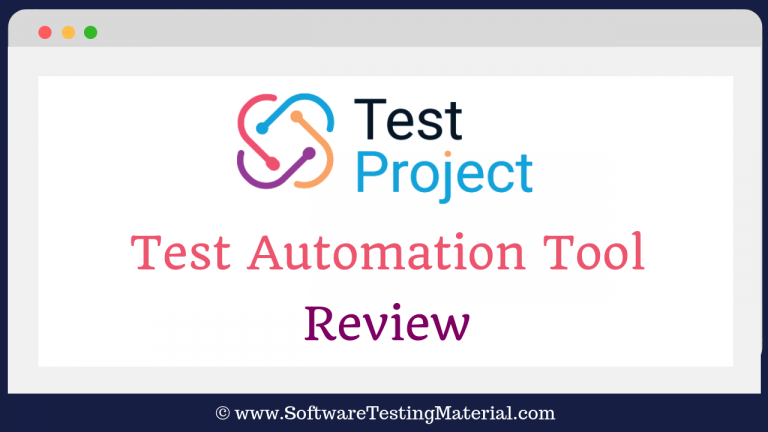 TestProject (Test Automation Tool) Review by Software Testing Material