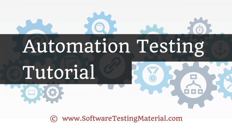 Automation Testing Tutorial   Software Testing Material