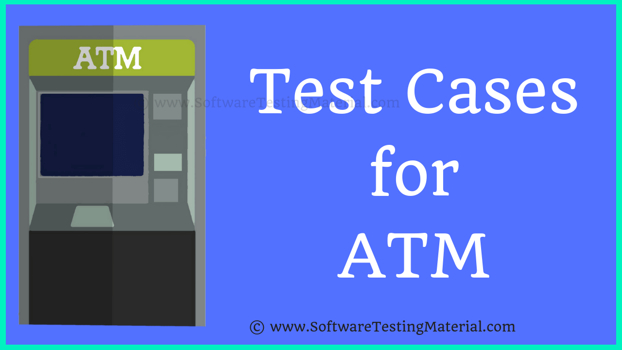 Test Cases For ATM