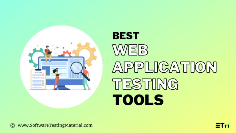 Best Web Application Testing Tools (Free and Paid) for 2021