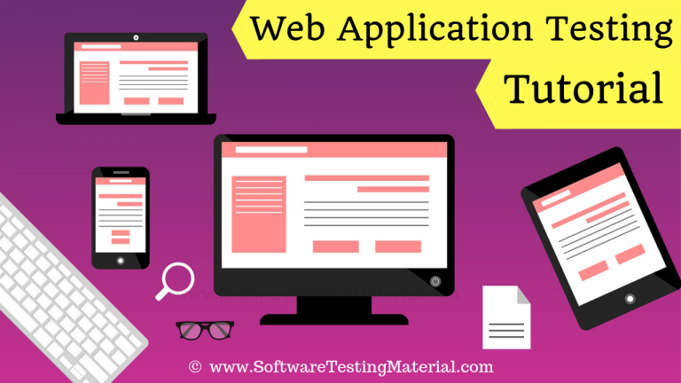 Web Application Testing Tutorial (How To Test A Website)