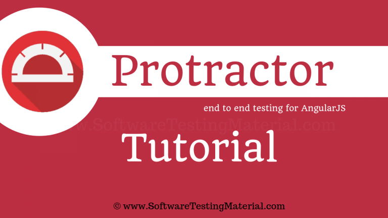 Protractor Testing Tutorial – End-To-End Testing of AngularJS Applications