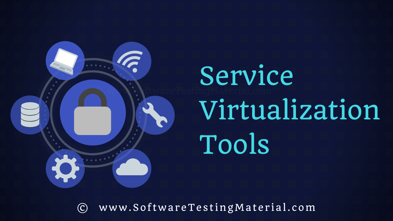 Service Virtualization Tools