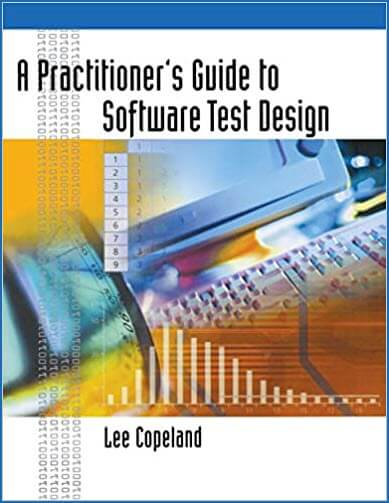 A Practitioners Guide to Software Test Design
