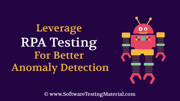 Leverage RPA Testing For Better Anomaly Detection