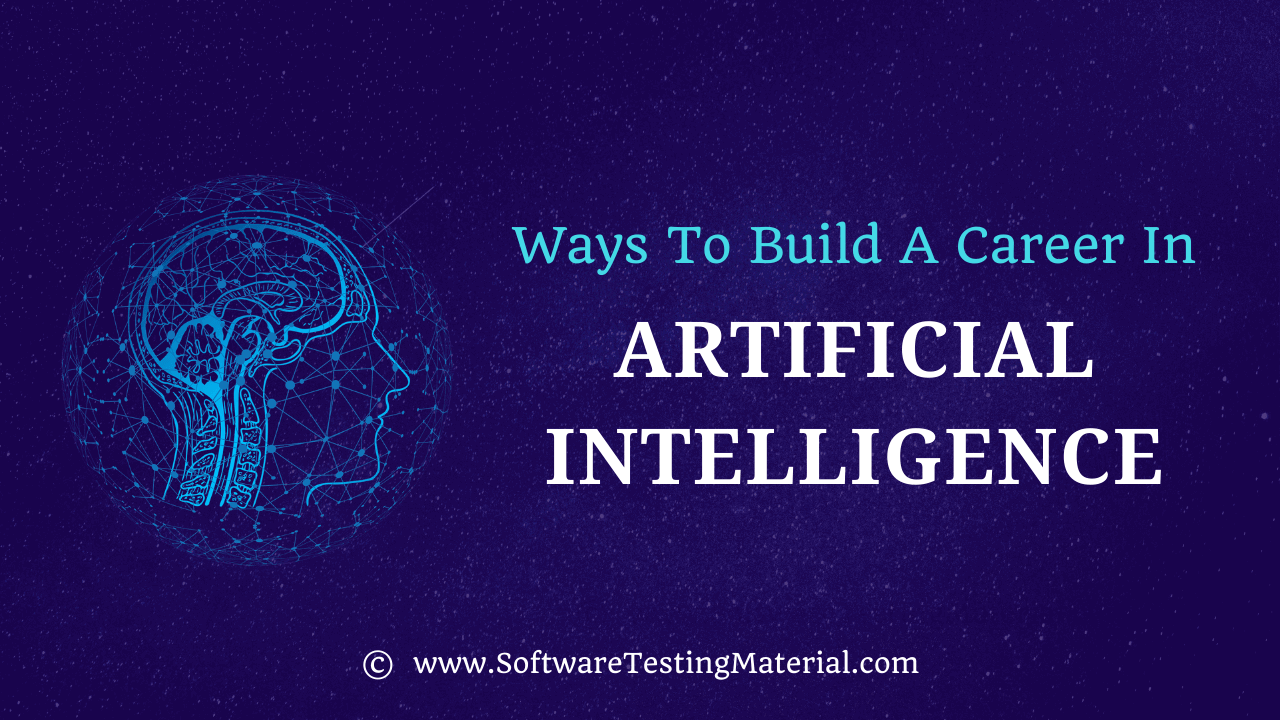 Ways To Build A Career In Artificial Intelligence