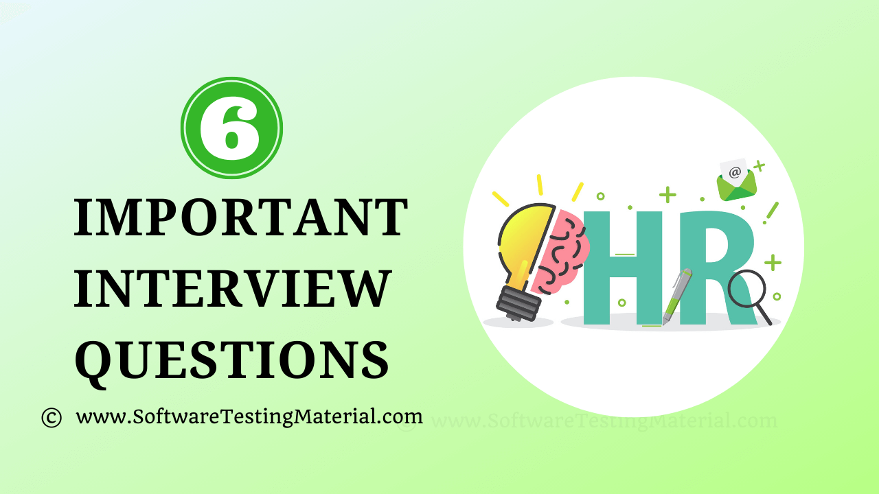 6 Important HR Interview Questions