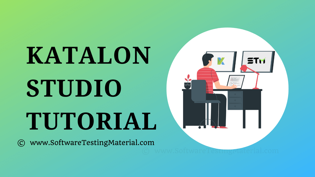 Katalon Studio Tutorial