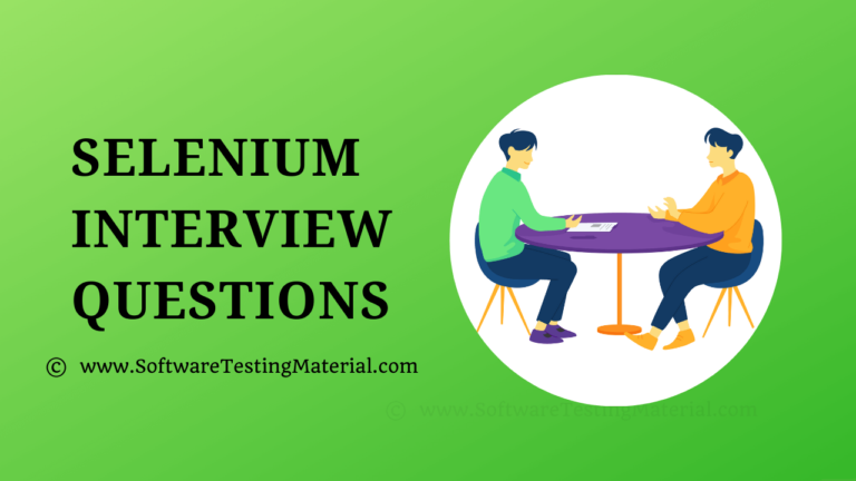 100 Most Popular Advanced Selenium Interview Questions And Answers