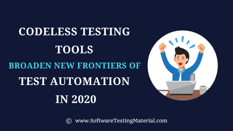 Codeless Testing Tools Broaden New Frontiers of Test Automation in 2021