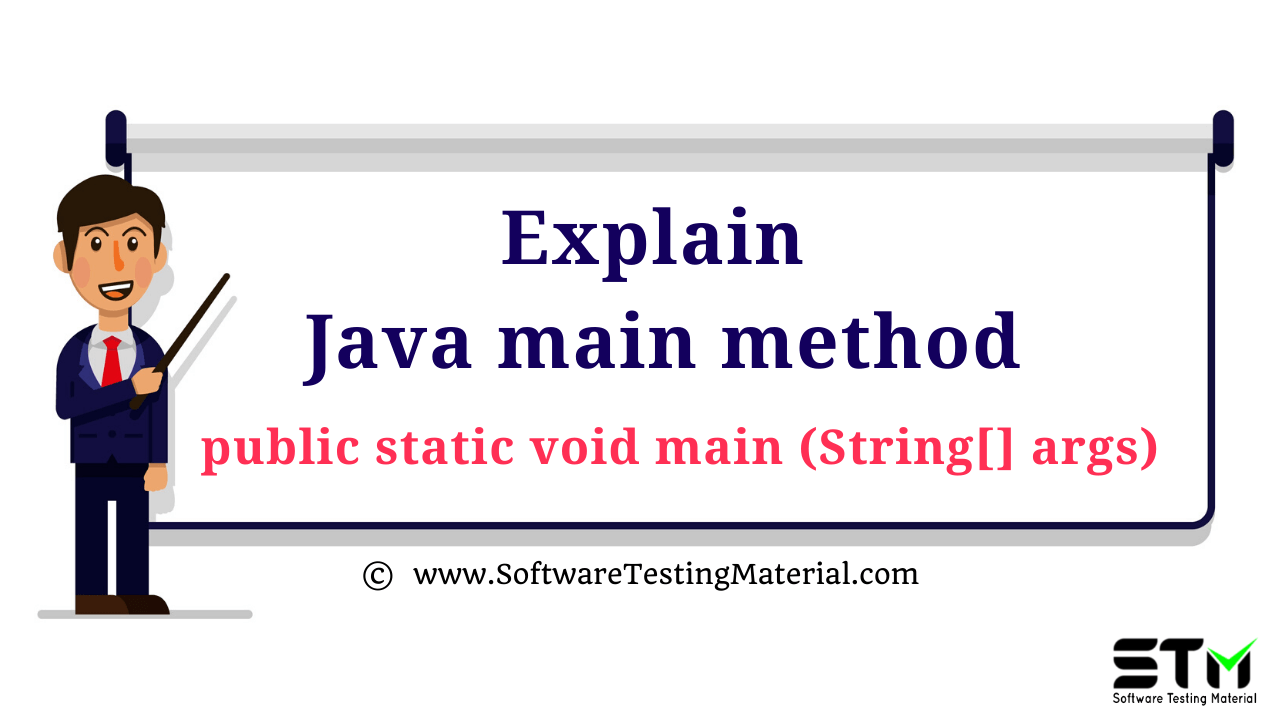 Explain Java Main Method
