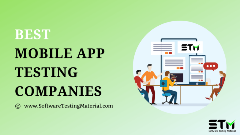 Best Mobile App Testing Companies (Service Providers) in 2021