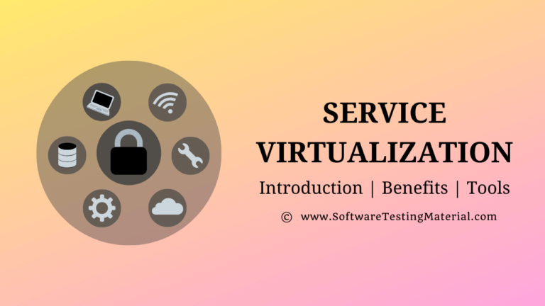 Service Virtualization Guide | Introduction, Benefits, Tools